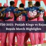 PBKS vs RR Highlights 2021 – Rajasthan Royals win by 2 runs